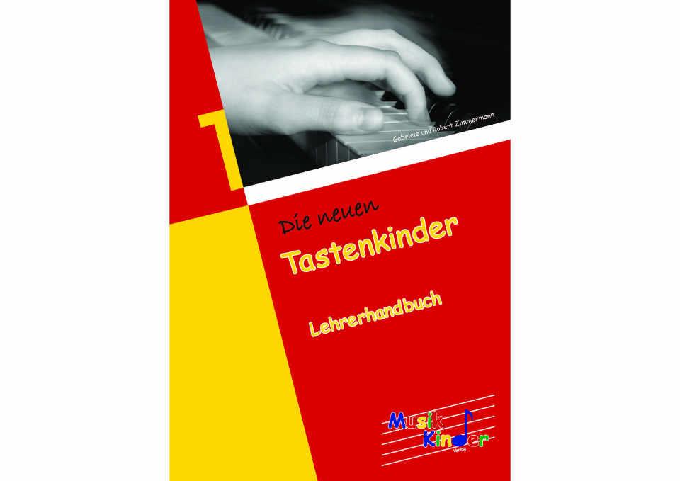 Die neuen Tastenkinder – Lehrerhandbuch 1